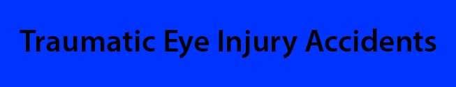 Orlando traumatic eye injury accidents