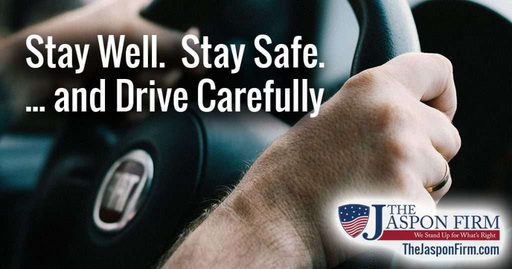 Stay Well. Stay Safe. and drive carefully